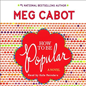How to Be Popular: A Novel | [Meg Cabot]