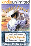 Nettie's Love: Sweet Historical Christian Western Romance (Mail Order Brides of Misfit Ranch Bluebonnet, Texas Book 1)