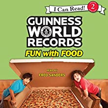 Guinness World Records: Fun with Food Audiobook by Christy Webster Narrated by Fred Sanders
