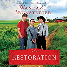The Restoration: The Prairie State Friends, Book 3 Audiobook by Wanda E. Brunstetter Narrated by Pam Turlow