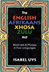 The English Afrikaans Xhosa Zulu Aid:...