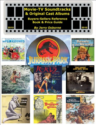 Movie/TV Soundtracks & Original Cast Recordings: Buyers-Sellers Reference Book & Price Guide