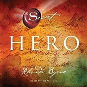 Hero: The Secret | [Rhonda Byrne]