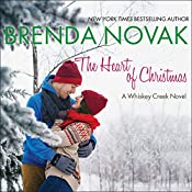 The Heart of Christmas: Whiskey Creek Series, Book 7 | Brenda Novak