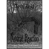 Natural Reaction - A Mary O'Reilly Paranormal Mystery (Book 6)