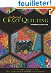 Foolproof Crazy Quilting: Visual Guid...