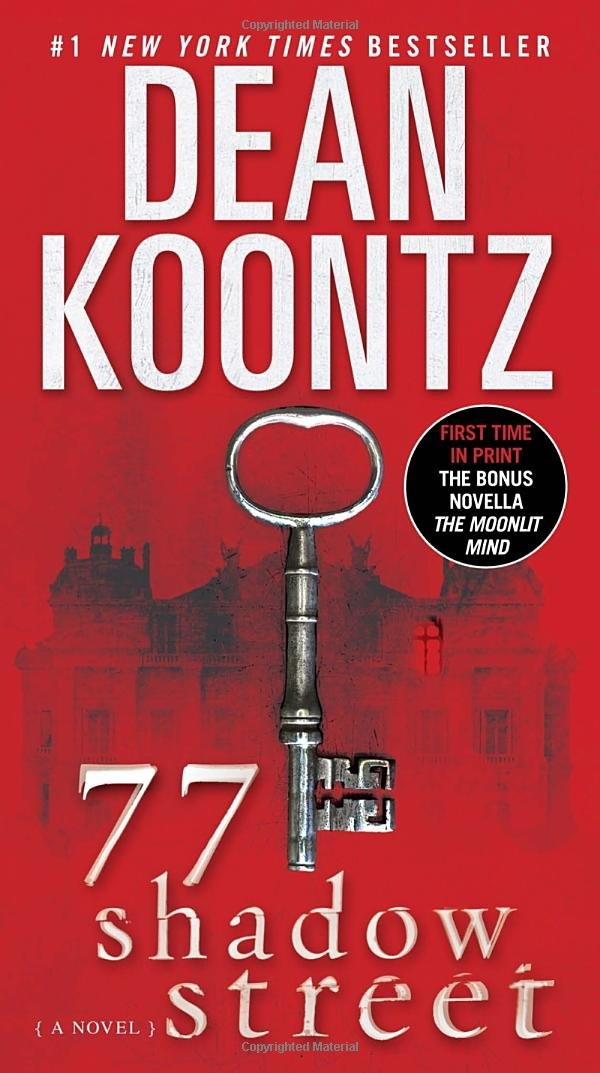 77 Shadow Street (with bonus novella The Moonlit Mind): A Novel - Dean Koontz