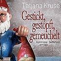 Gestickt, gestopft, gemeuchelt: Kommissar Seifferheld ermittelt Hörbuch von Tatjana Kruse Gesprochen von: Jo Kern