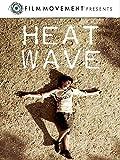 Heat Wave (English Subtitled)