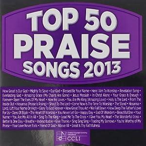 Top 50 Praise & Worship Songs 2013 by Maranatha