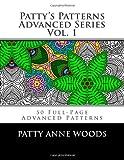 Pattys Patterns - Advanced Series Vol. 1: Advanced Patterns Coloring Book