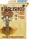 The Firebird for Solo Piano: Complete...