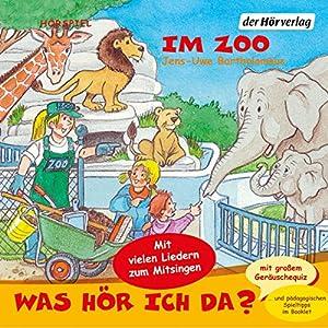 Im Zoo (Was hör ich da?) Hörspiel