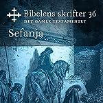 Sefanja (Bibel2011 - Bibelens skrifter 36 - Det Gamle Testamentet)    KABB