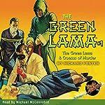 The Green Lama #1: The Green Lama & Croesus of Murder   Kendell Foster Crossen