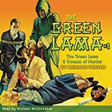 The Green Lama #1: The Green Lama & Croesus of Murder (       UNABRIDGED) by Kendell Foster Crossen Narrated by Michael McConnohie