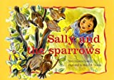 img - for Sally and the Sparrows (PM Story Books Yellow Level) book / textbook / text book