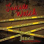 Suicide Watch |  Janell,A'ndrea J. Wilson