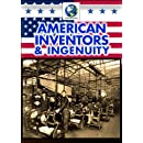 American Inventors and Ingenuity