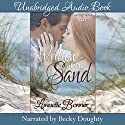 Written in the Sand: Pacific Shores, Book 4 Audiobook by Lynnette Bonner Narrated by Becky Doughty