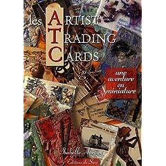 Les Artist Trading Cards : Une aventure en miniature