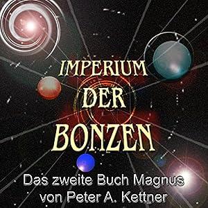 Das zweite Buch Magnus (Imperium der Bonzen) Hörbuch
