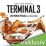 Die Methode Bronsky (Terminal 3 - Folge 5) | Ivar Leon Menger,Raimon Weber
