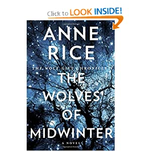 The Wolves of Midwinter: The Wolf Gift Chronicles by Anne Rice