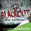 Blackout (The Newsflesh Trilogy 3)