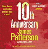 10th Anniversary: (Women's Murder Club 10) James Patterson
