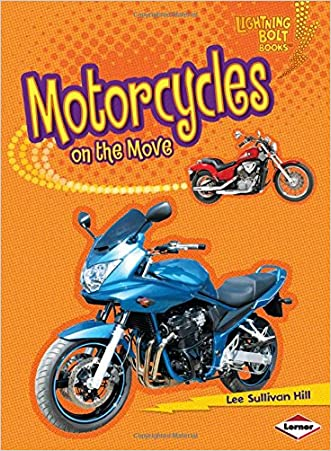 Motorcycles on the Move (Lightning Bolt Books: Vroom-Vroom (Hardcover))
