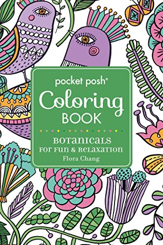 Pocket Posh Adult Coloring Book Botanicals for Fun & Relaxation (Pocket Posh Coloring Books) [Chang, Flora] (Tapa Blanda)