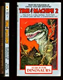 Time Machine Search for Dinosaurs (Time Machine Choose Your Own Adventure) (0553236024) by Bischoff, David
