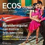 ECOS audio - Aprender español con música. 10/2013: Spanisch lernen Audio - Spanisch lernen mit Musik    div.