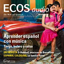 ECOS audio - Aprender español con música. 10/2013: Spanisch lernen Audio - Spanisch lernen mit Musik Audiobook by  div. Narrated by  div.