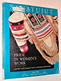 Sanatujut: Pride in Women's Work : Copper and Caribou Inuit Clothing Traditions (0660140276) by Hall, Judy