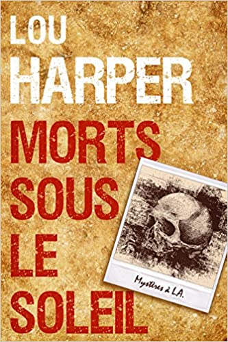 LOU HARPER MORTS SOUS LE SOLEIL