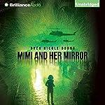 Mimi and Her Mirror | Uyen Nicole Duong