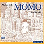 Momo: Das Hörspiel | Michael Ende