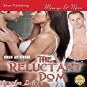 The Reluctant Dom Audiobook by Tymber Dalton Narrated by Pepper Laramie