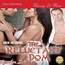 The Reluctant Dom (       UNABRIDGED) by Tymber Dalton Narrated by Pepper Laramie