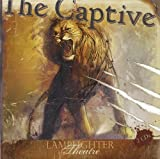 img - for The Captive Audiobook (CD) (Lamplighter Theatre) book / textbook / text book