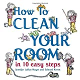 img - for How to Clean Your Room in 10 Easy Steps book / textbook / text book