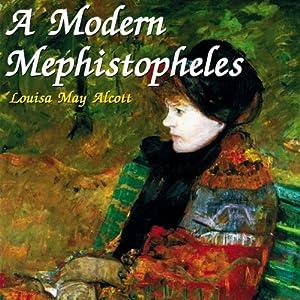A Modern Mephistopheles Audiobook