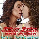 Biker Babe Cums Again and Again | Vic Vitale