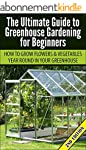 Greenhouse Gardening for Beginners 2n...
