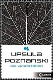 Die Verratenen: Band 1 von Ursula Poznanski
