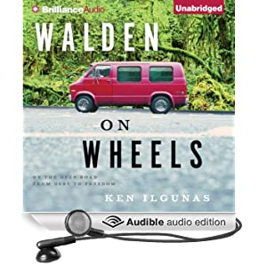 Walden on Wheels: On the Open Road from Debt to Freedom (Unabridged)