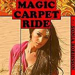 Magic Carpet Ride | Sonia Robinson