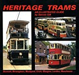 Dennis Gill Heritage Trams: An Illustrated Guide